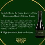 Explication - Vintage Goliath Blonde barriquée 5 mois en fût de Chardonnay Hautes Cotes de Beaune